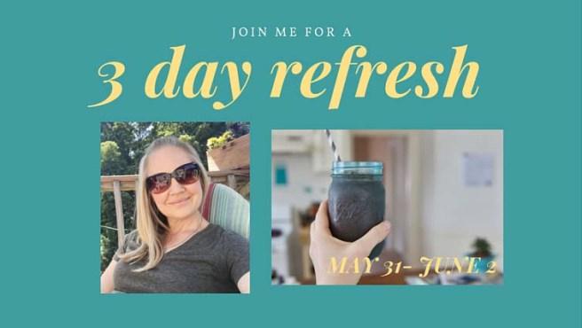 3 day refresh (2)